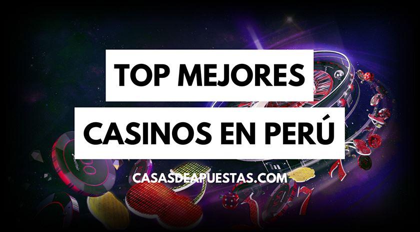 mejores casinos online en perú