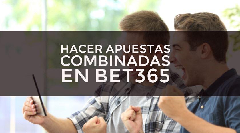hacer apuestas combinadas en bet365