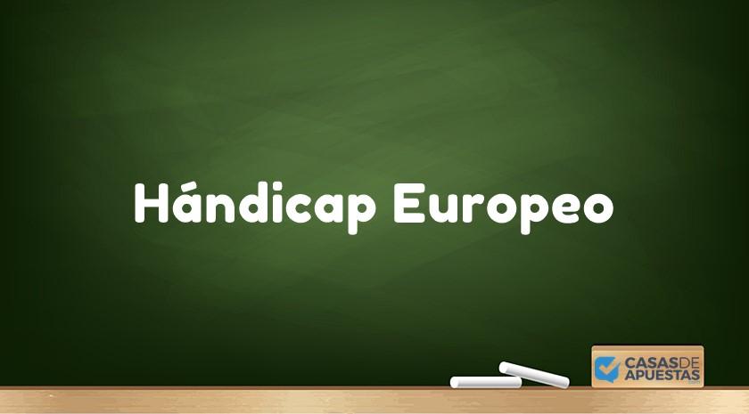 que es handicap europeo