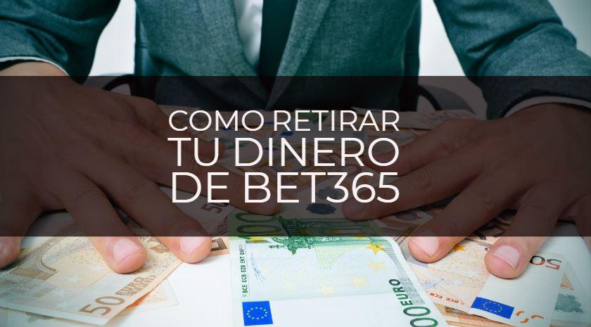 como retirar dinero de bet365