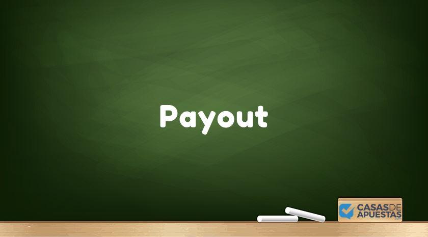 que es payout