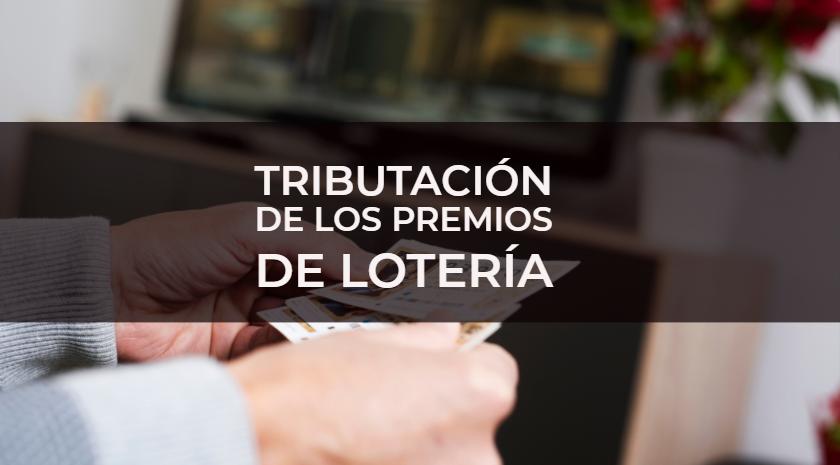 impuestos lotería en españa
