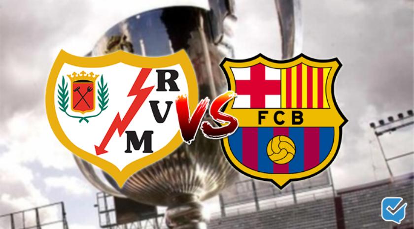 Pronóstico Rayo Vallecano – Barcelona de Copa del Rey