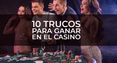 Cómo ganar dinero en el casino: 10 trucos que debes saber