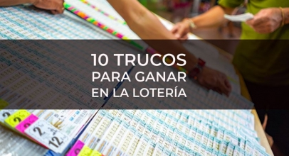 Cómo ganar dinero con la lotería: 10 trucos que funcionan