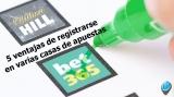 5 ventajas de registrarse en varias casas de apuestas